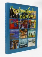 A Colourful Canvas. Twelve Women Artists in the North East (Signed copy) | Judy Rose | £50.00
