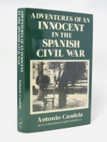 Adventures of an Innocent in the Spanish Civil War (Signed copy)