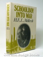 Schoolboy into War (Signed copy) | H E L Mellersh | £50.00
