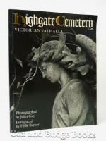 Highgate Cemetery, Victorian Valhalla (Signed copy)