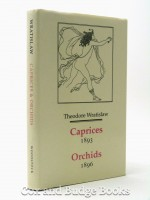 Caprices (1893) and Orchids (1896)