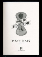 How to Stop Time (Signed copy)