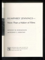 Humphrey Jennings, More Than a Maker of Films