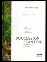 Succession Planting for Adventurous Gardeners (Signed copy)