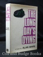 A Long Day's Dying