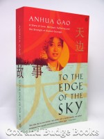 To the Edge of the Sky (Signed copy)