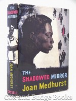 The Shadowed Mirror (Signed copy)
