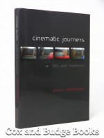 Cinematic Journeys, Film and Movement