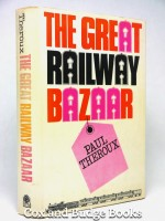 The Great Railway Bazaar (Signed copy) | Paul Theroux | £40.00