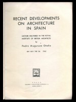 Recent Developments on Architecture in Spain
