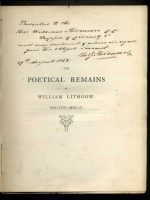 The Poetical Remains of William Lithgow, The Scotish Traveller (Signed copy)