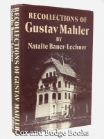 Recollections of Gustav Mahler
