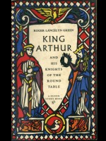 ROGER LANCELYN GREEN / King Arthur