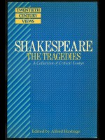ALFRED HARBAGE / Shakespeare, The Tragedies—A Collection of Critical Essays