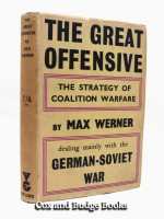 The Great Offensive, The Strategy of Coalition Warfare (Signed copy)